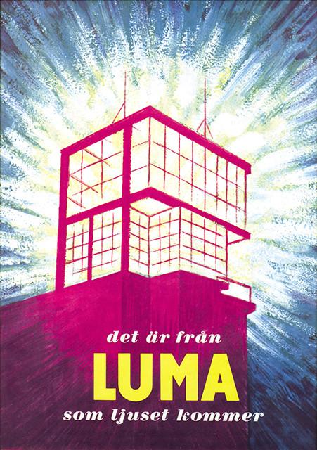 Reklamaffisch med lumafabrikens lampprovningsrum högst upp. Rummet lyste över Södermalm i Stockholm nattetid och var bra reklam för företaget.