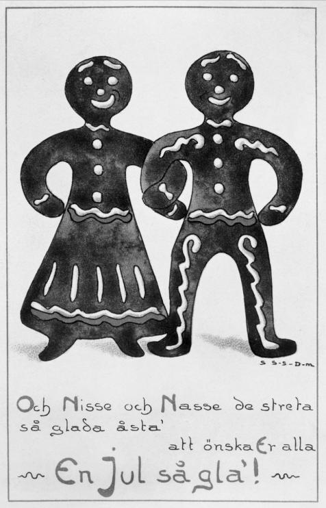 """Julkort med motiv av pepparkaksgumma och pepparkaksgubbe som leende står arm i arm. Nedanför texten """"Och Nisse och Nasse de streta så glada åsta att önska Er alla En Jul så gla!""""."""